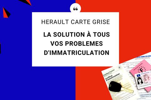 Hérault Carte Grise Béziers vous accompagne pour obtenir votre carte grise , immatriculer vos véhicules, vos demandes portant sur les permis de conduire (® facebook herault carte grise)